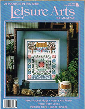 LEISURE ARTS THE MAGAZINES, JUNE 1993, VOLUME 7, NUMBER 4, Queen of Hearts Roses, Part 1 of 2, Ma...