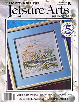 LEISURE ARTS THE MAGAZINE. AUGUST 1991, VOLUME 5, NUMBER 5; Families, Friends, and Fun, Pt. 2 of ...