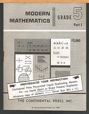Modern Mathematics, Grade 5, Part 1: Filano, Albert E.,