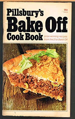 PILLSBURY'S BAKE OFF COOK BOOK, Prize Winning recipes from the 21st Bake Off