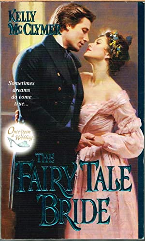 Fairy Tale Bride, Book 1; Once Upon a Wedding