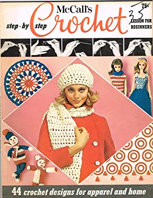 McCALL'S CROCHET BOOK 3 with a Step-By-Step: EDITORS OF McCALL'S