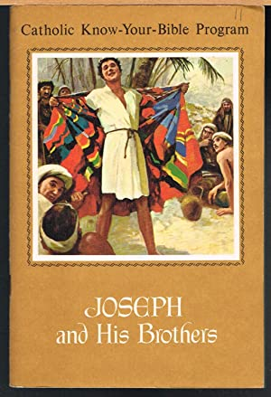 Catholic Know-Your-Bible Program: Joseph and His Brothers: Weiss, George, Jr.
