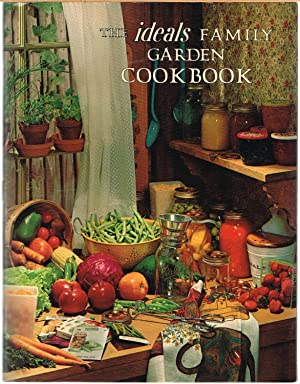 IDEALS FAMILY GARDEN COOKBOOK