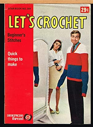 Let's Crochet, Beginner's Stitches, Star Book No.: Editorial Staff of