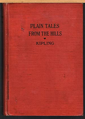 PLAIN TALES FROM THE HILLS.: KIPLING, RUDYARD.
