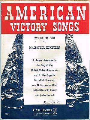 AMERICAN VICTORY SONGS.: ECKSTEIN, MAXWELL, Arranger.
