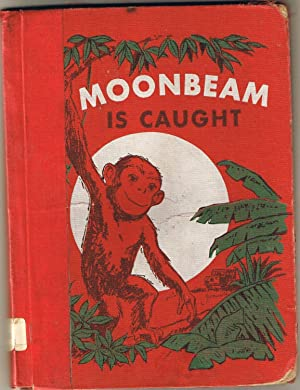 Moonbeam is Caught.: Wassermann, Selma. Wassermann,