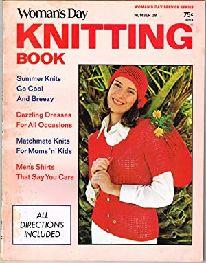 Woman's Day Knitting Book, No. 18: Saunders, Ellene, Editor.