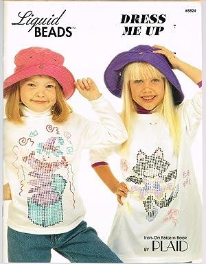 Liquid Beads: Dress Me Up; Iron-On Pattern: Editorial Staff of