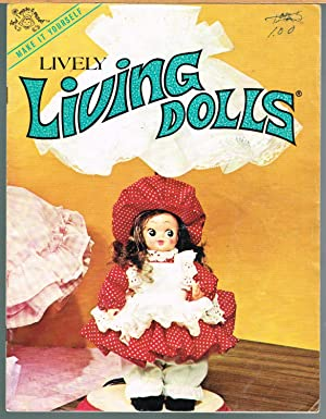 Lively Living Dolls, Make it Yourself: Teager, Mary, Designer.