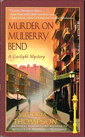 Murder on Mulberry Bend; Gaslight Mystery No.: Thompson, Victoria. Chandler,