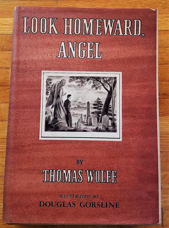 Look Homeward, Angel: Thomas Wolfe ...