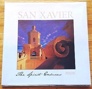San Xavier: The Spirit Endures: Walker, Kathleen
