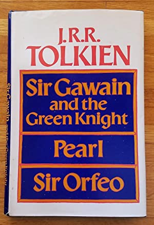 Sir Gawain and the Green Knight, Pearl,: J. R. R.