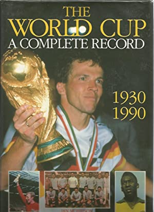 THE WORLD CUP - A Complete Record: MORRISON, Ian