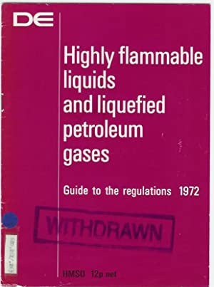 HIGHLY FLAMMABLE LIQUIDS AND LIQUEFIED PETROLEUM GASES: Department of Employment