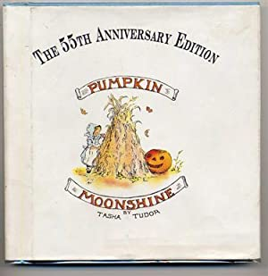 Pumpkin Moonshine. the 55th Anniversary Edition.: Tudor, Tasha.
