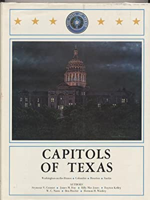 Capitols of Texas.: Connor, Seymour V.