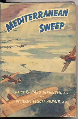 Mediterranean Sweep. Air Stories from El Alamein: Thruelsen, Major Richard,