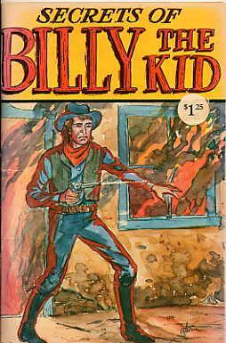Secrets of Billy the Kid.: Turner, George E.