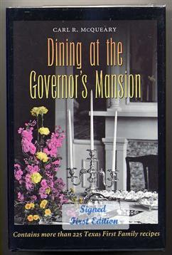 Dining At the Governor's Mansion.: McQueary, Carl R.