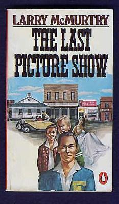 The Last Picture Show.: McMurtry, Larry.