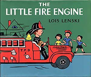 The Little Fire Engine.: Lenski, Lois.