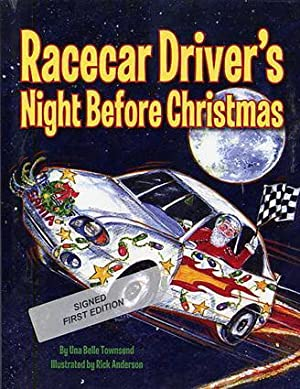 Racecar Driver's Night before Christmas.: Townsend, Una Belle.