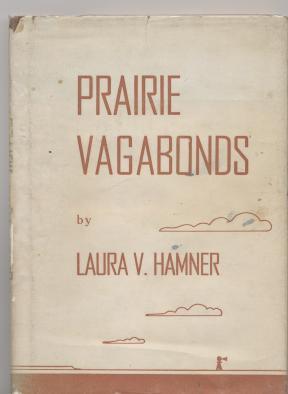 Prairie Vagabonds.: Hamner, Laura V.