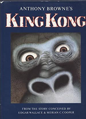 King Kong.: Browne, Anthony. Story