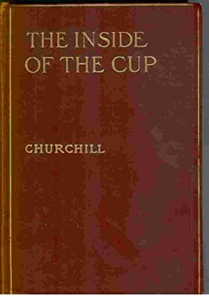 The Inside of the Cup. Illus. by: Churchill, Winston