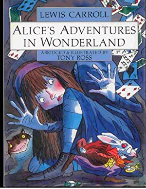 Alice's Adventures in Wonderland: Carroll, Lewis &