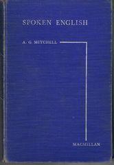 Spoken English: Mitchell, A G.