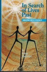 In Search of Lives Past Amazing New Evidence