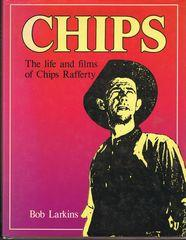 CHIPS: The life and films of Chips Rafferty