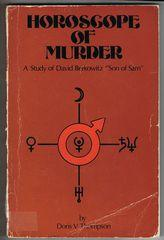 Horoscope of Murder: A Study of David Berkowitz