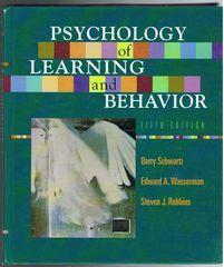 Psychology of Learning and Behaviour: Schwartz, Barry; Wasserman, Edward A; Robbins, Steven J.