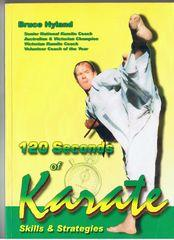120 Seconds of Karate - Skills & Strategies: Hyland, Bruce