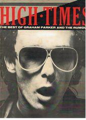 High Times - The best of Graham Parker and the Rumour