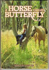 A Horse called Butterfly: Fowler, Thurley