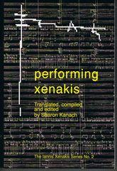 Performing Xenakis - The Iannis Xenakis Series No 2