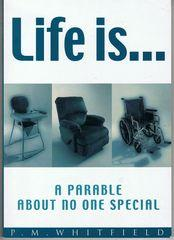 Life is.A Parable about no one Special