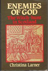 Enemies Of God: The Witch-Hunt In Scotland