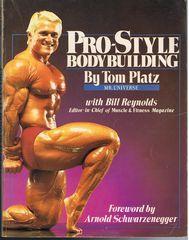 Pro-Style Bodybuilding: Platz, Tom; Reynolds,