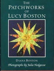 Patchworks of Lucy Boston: Boston, Diana
