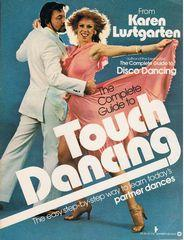 The Complete Guide to Touch Dancing