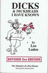 Dicks & Dickheads I have Known: Laden, Leo