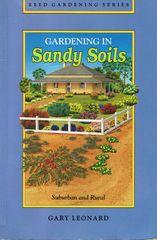 Gardening in Sandy Soils : Suburban and Rural