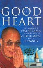 The Good Heart : A Buddhist Perspective on the Teachings of Jesus